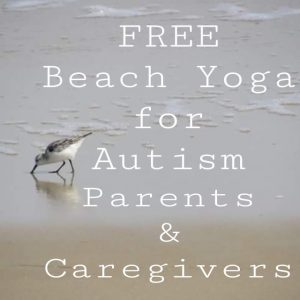 Folly Beach Yoga for Autism Parents & Caregivers