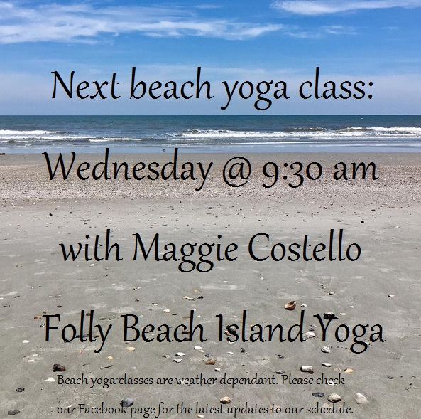 folly beach island yoga saturday classes public june 2018